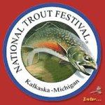 National Trout Festival Fish Festival Kalkaska, Michigan